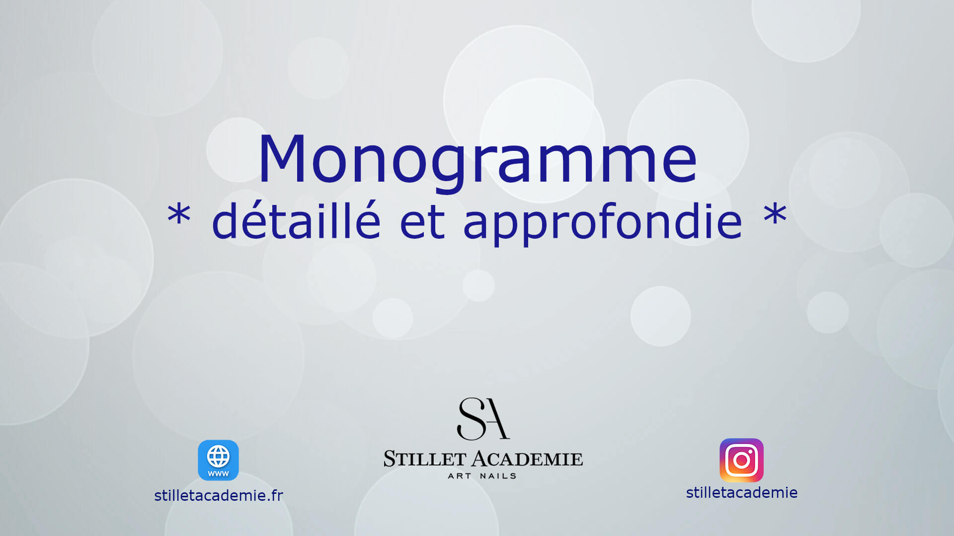 formation ongles en ligne gratuit par Stillet Academie Video Monogramme