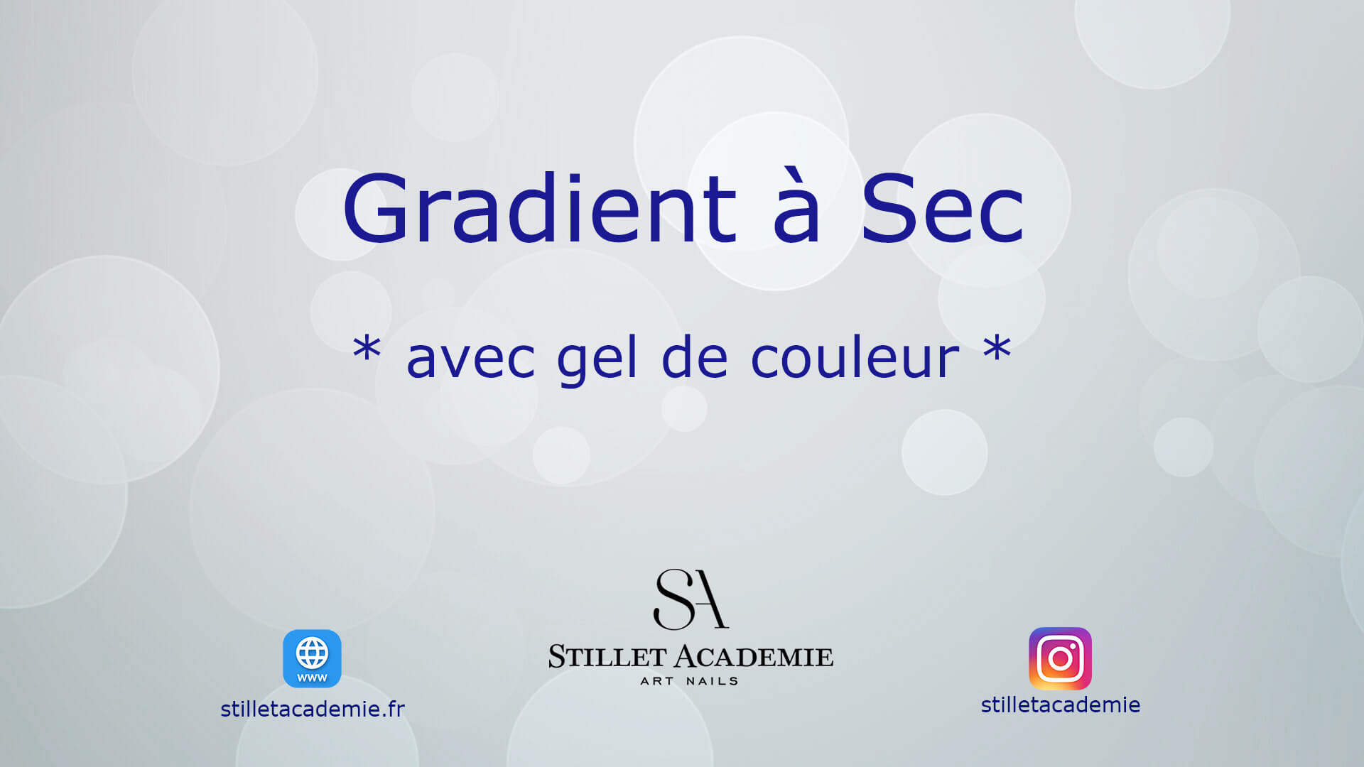 Cours-video ongles Stillet Academie Gradient Sec